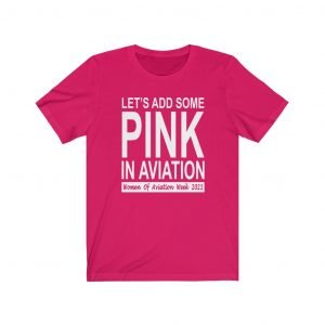 Let's Add Some Pink in Aviation Standard Tshirt