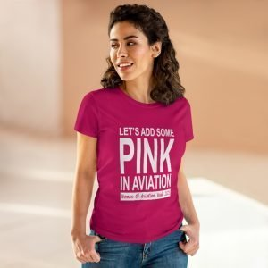 Let's Add Some Pink in Aviation Lady T-shirt